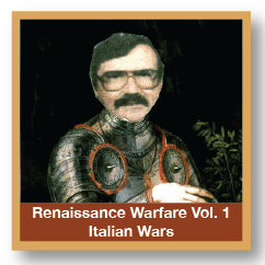 Renaissance Warfare Vol. 1 Italian Wars